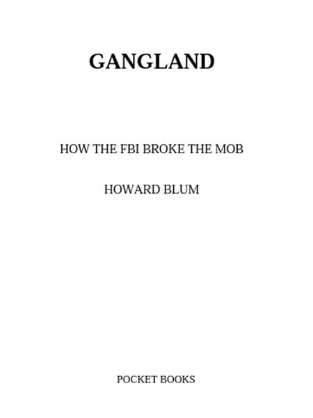Gangland By: Howard Blum