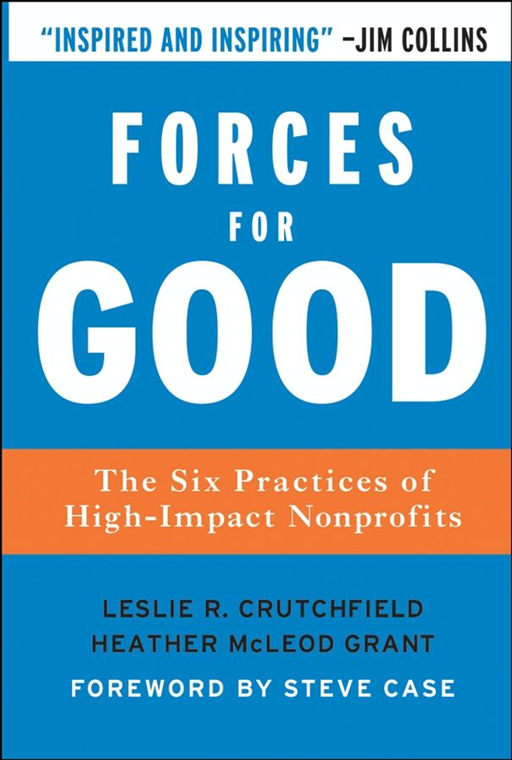 Forces for Good By: Heather McLeod Grant,Leslie R. Crutchfield