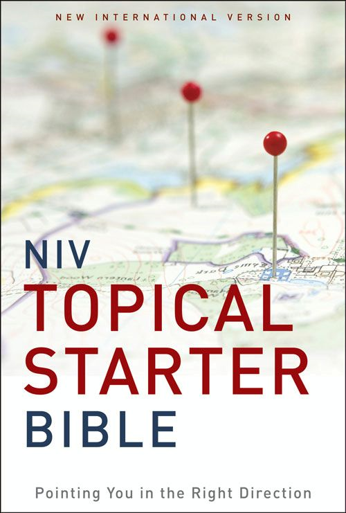 NIV Topical Starter Bible By: Zondervan