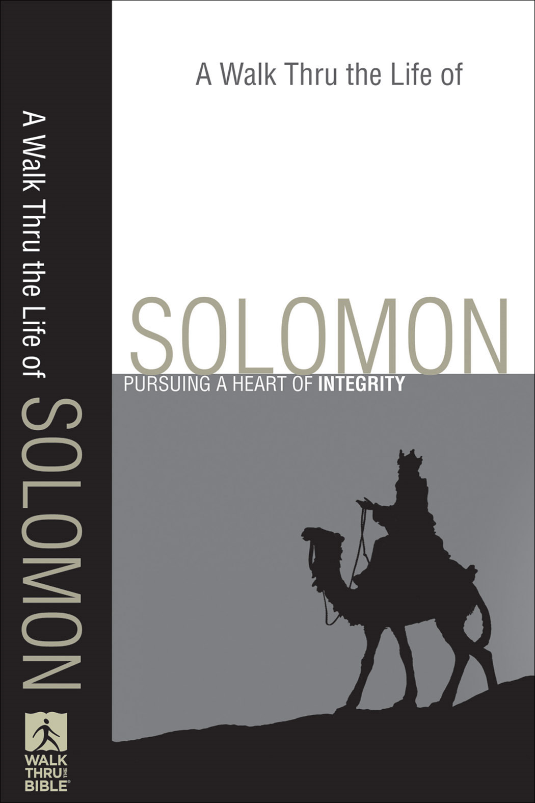 Walk Thru the Life of Solomon, A (Walk Thru the Bible Discussion Guides)