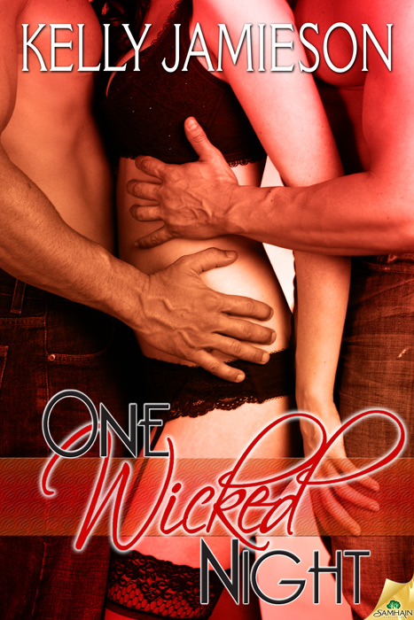 One Wicked Night By: Kelly Jamieson