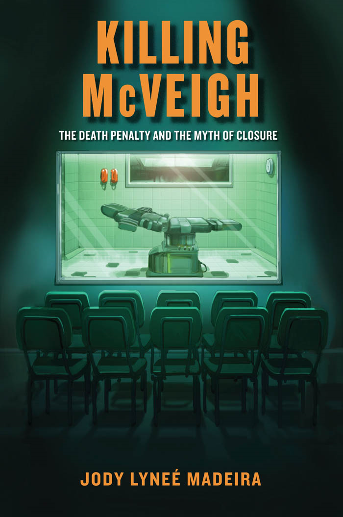 Killing McVeigh By: Jody Lyneé Madeira