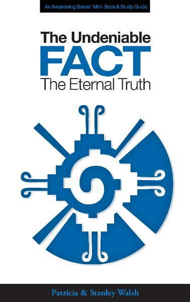 The Undeniable Fact: The Eternal Truth - with Study Guide