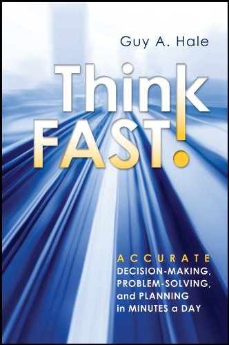 Think Fast! By: Guy A. Hale