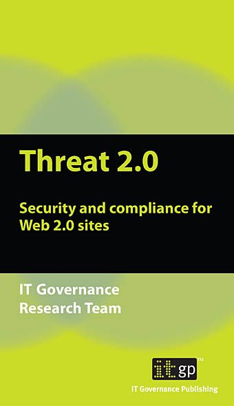 9781905356850  Threat 2.0: Security And Compliance For Web 2.0 Sites