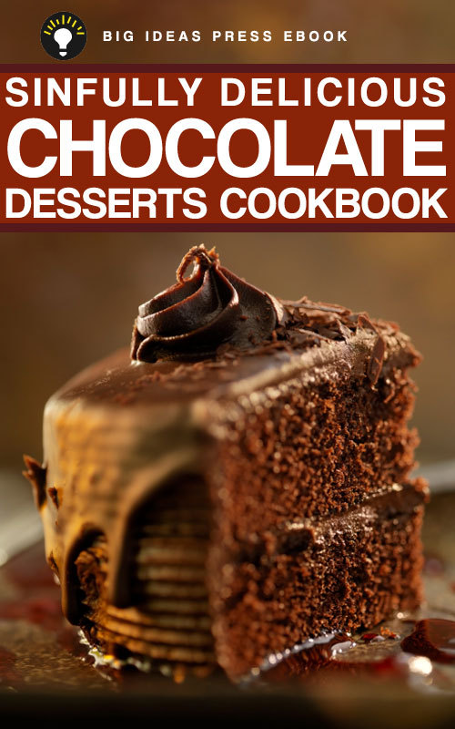 Sinfully Delicious Chocolate Desserts Cookbook By: Big Ideas Press