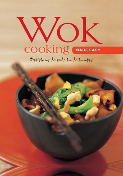 Wok Cooking Made Easy