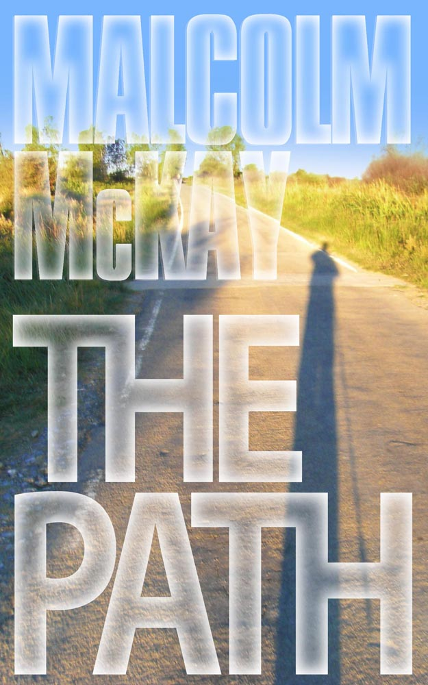 The Path: The Journey of a Lifetime to Self Discovery.