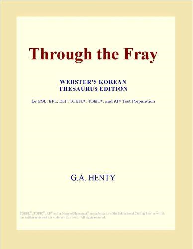 Inc. ICON Group International - Through the Fray (Webster's Korean Thesaurus Edition)