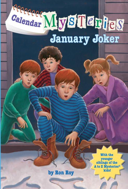Calendar Mysteries #1: January Joker By: Ron Roy,John Steven Gurney