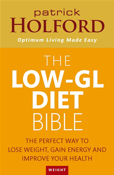 The Low-GL Diet Bible The perfect way to lose weight, gain energy and improve your health
