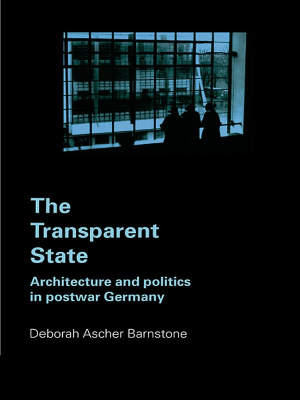 The Transparent State By: Deborah Ascher Barnstone