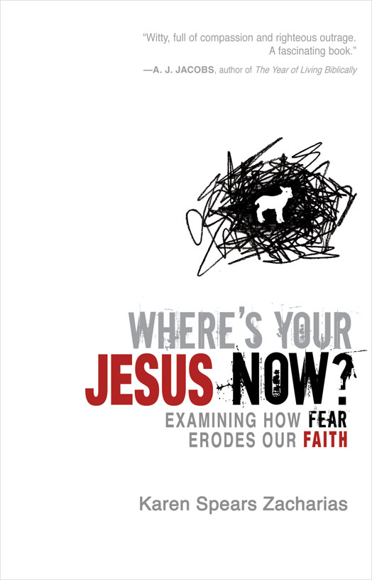 Where's Your Jesus Now? By: Karen Spears   Zacharias