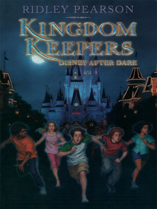 Kingdom Keepers: Disney After Dark By: Ridley Pearson