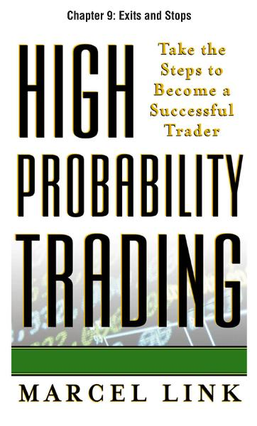 High-Probability Trading, Chapter 9 - Exits and Stops