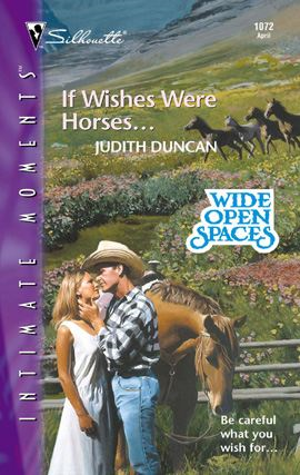 If Wishes Were Horses...