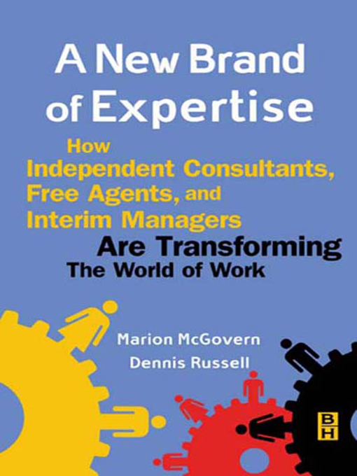A New Brand of Expertise By: Dennis Russell,Marion McGovern