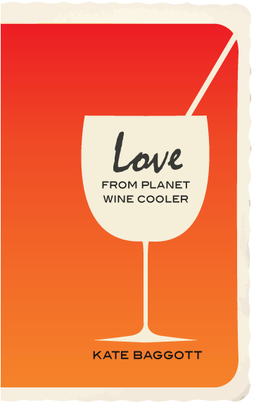 Love from Planet Wine Cooler By: Kate Baggott