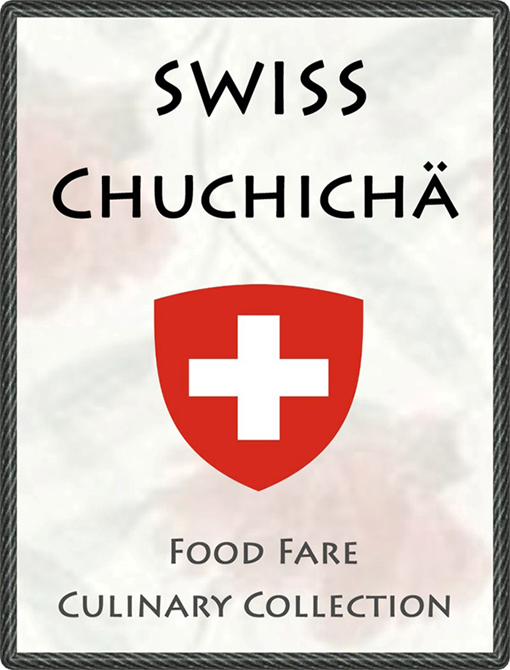 Swiss Chuchicha By: Food Fare,Shenanchie O'Toole