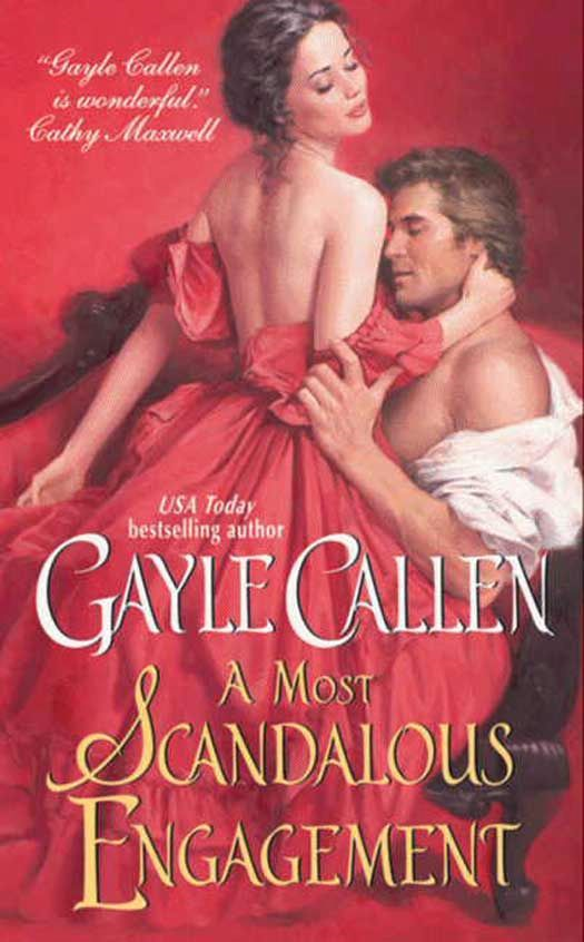 A Most Scandalous Engagement By: Gayle Callen