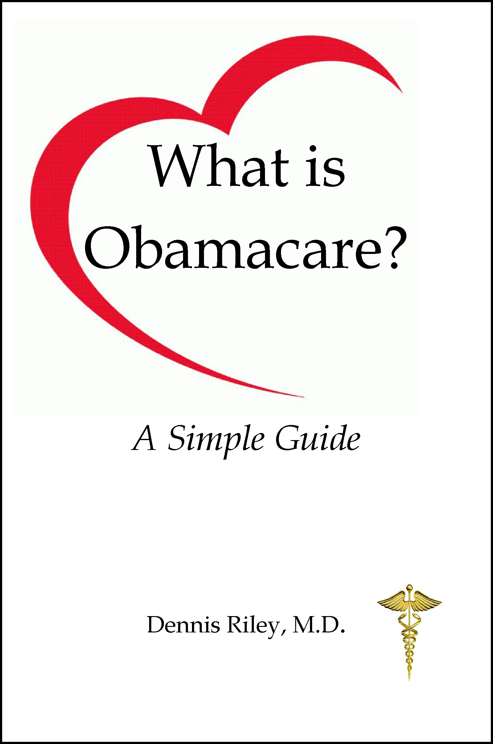 What is Obamacare?  A Simple Guide