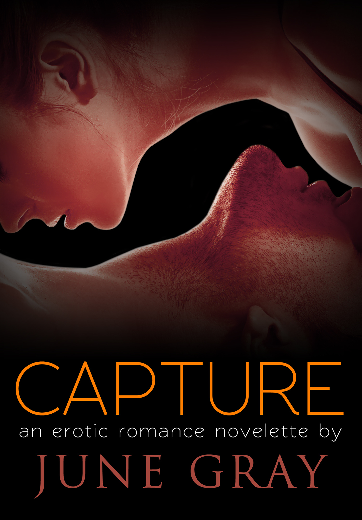 CAPTURE (An Erotic Romance Novelette) By: June Gray