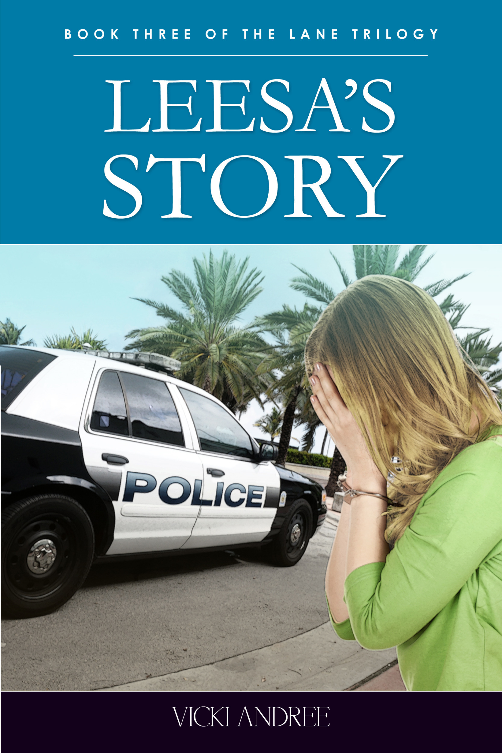 Leesa's Story: Book Three of the Lane Trilogy