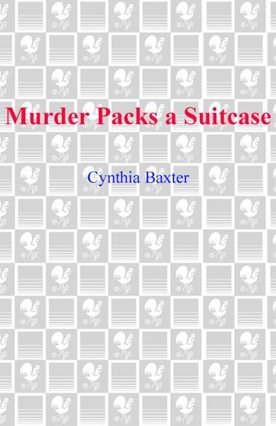Murder Packs a Suitcase By: Cynthia Baxter