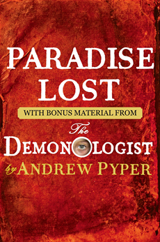Paradise Lost With bonus material from The Demonologist by Andrew Pyper