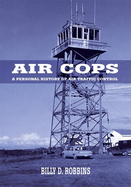 AIR COPS By: Billy Robbins