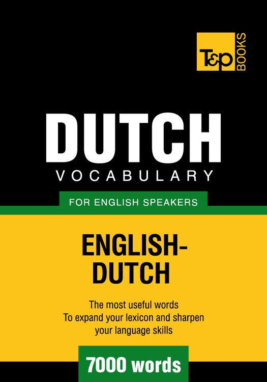 Dutch vocabulary for English speakers - 7000 words