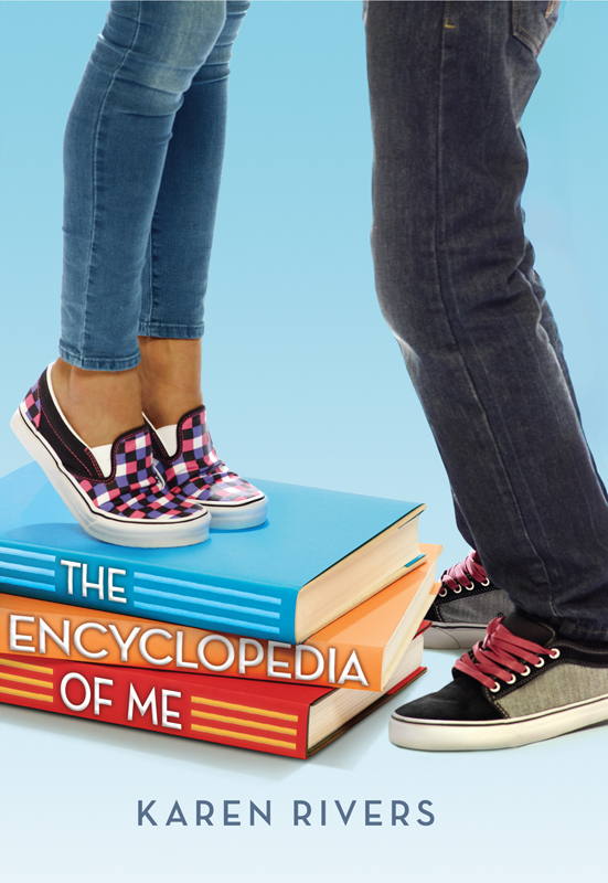 The Encyclopedia of Me By: Karen Rivers