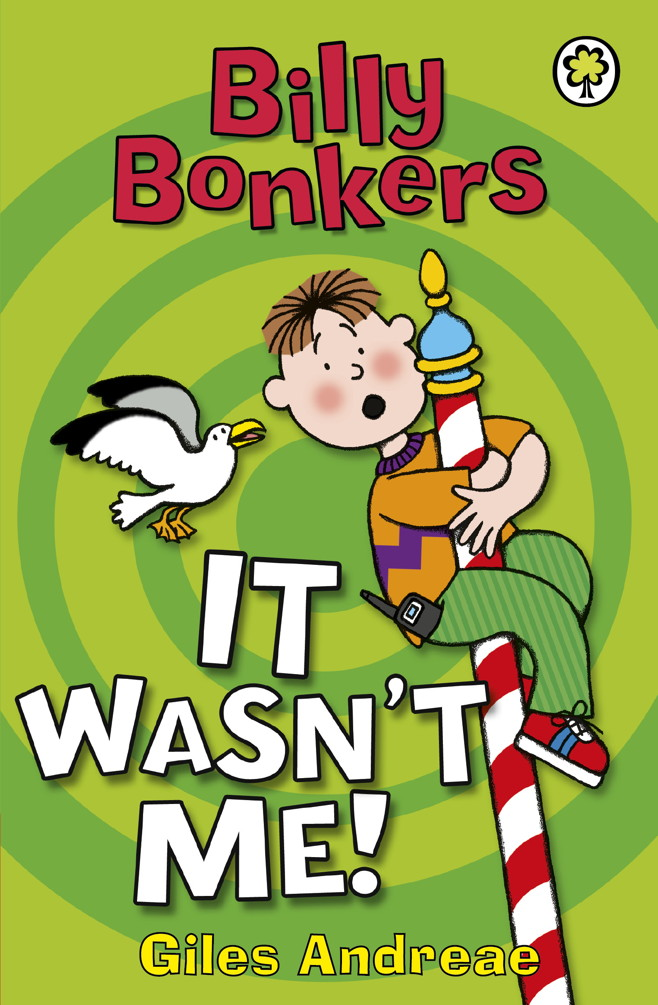 Billy Bonkers: It Wasn`t Me!