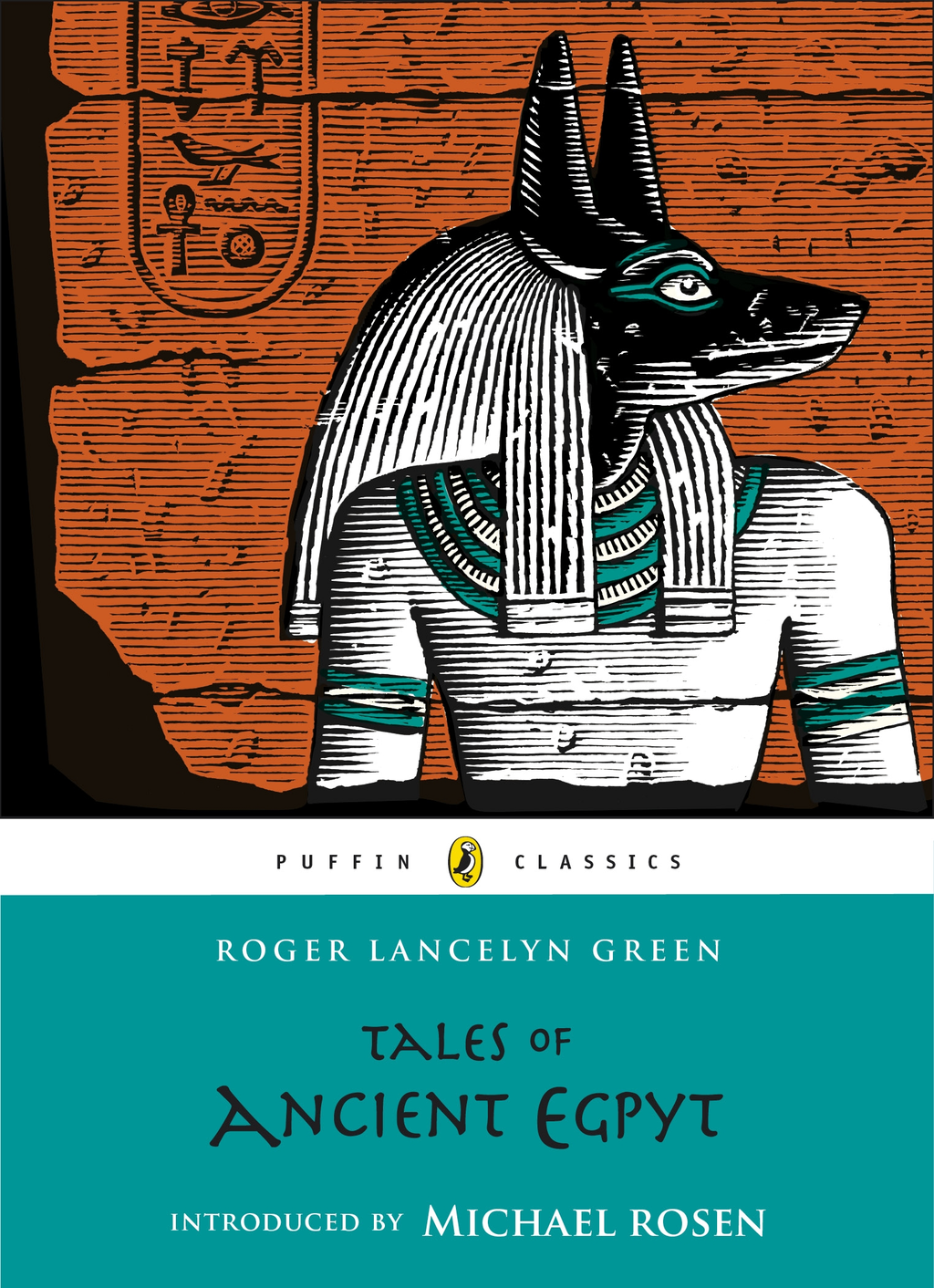 Tales of Ancient Egypt By: Roger Lancelyn Green