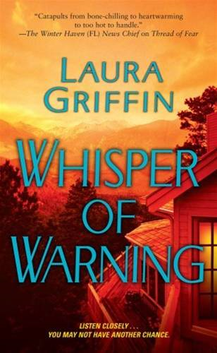 Whisper of Warning By: Laura Griffin