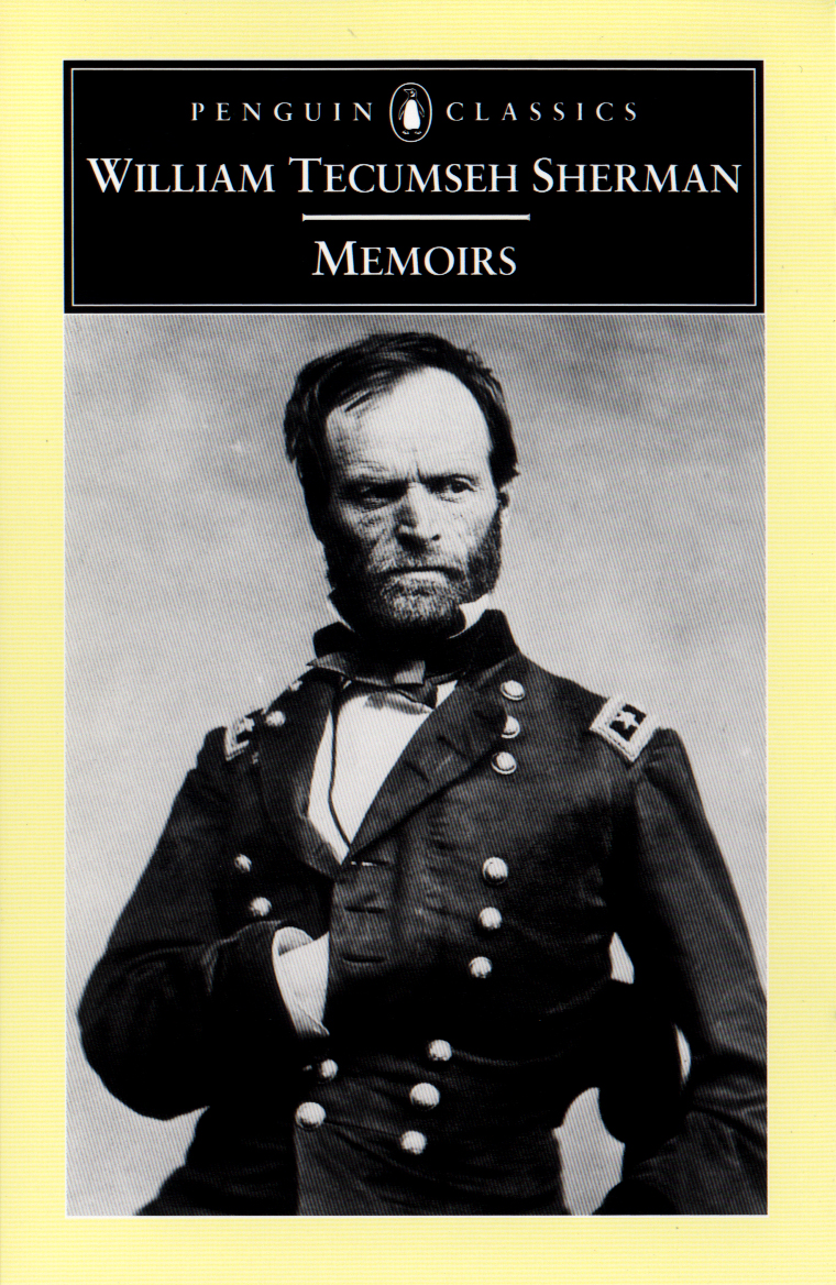 Memoirs By: William Tecumseh Sherman