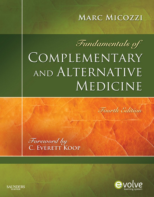 Fundamentals of Complementary and Alternative Medicine