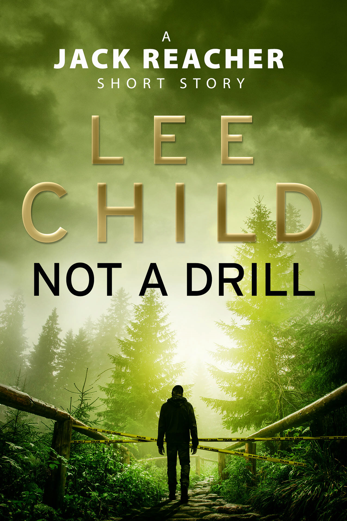 Not a Drill (A Jack Reacher short story)