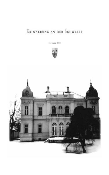 Erinnerung an der Schwelle: Von der Hollitzer-Villa zum neuen Gemeindezentrum der Marktgemeinde Bad Deutsch-Altenburg. 12. März 2000 By: Hans Ernst Weidinger