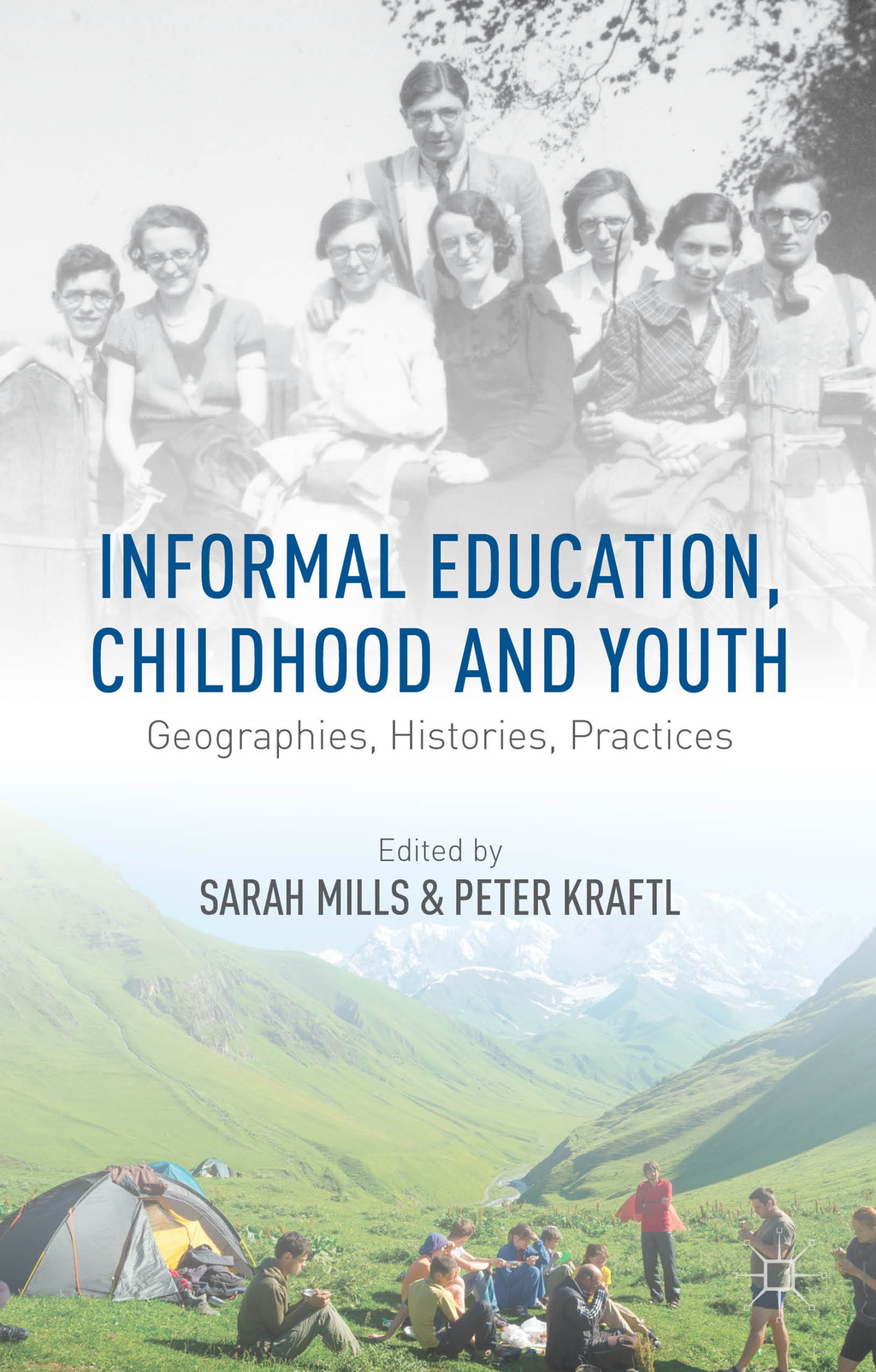 Informal Education,  Childhood and Youth Geographies,  Histories,  Practices