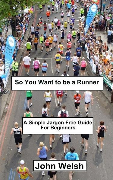 So You Want to be a Runner