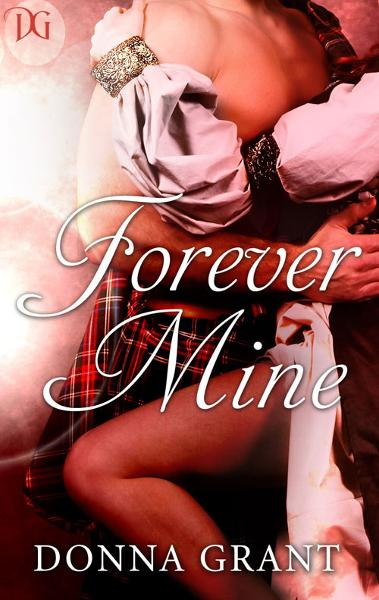 Forever Mine By: Donna Grant