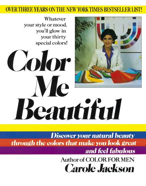 Color Me Beautiful By: Carole Jackson