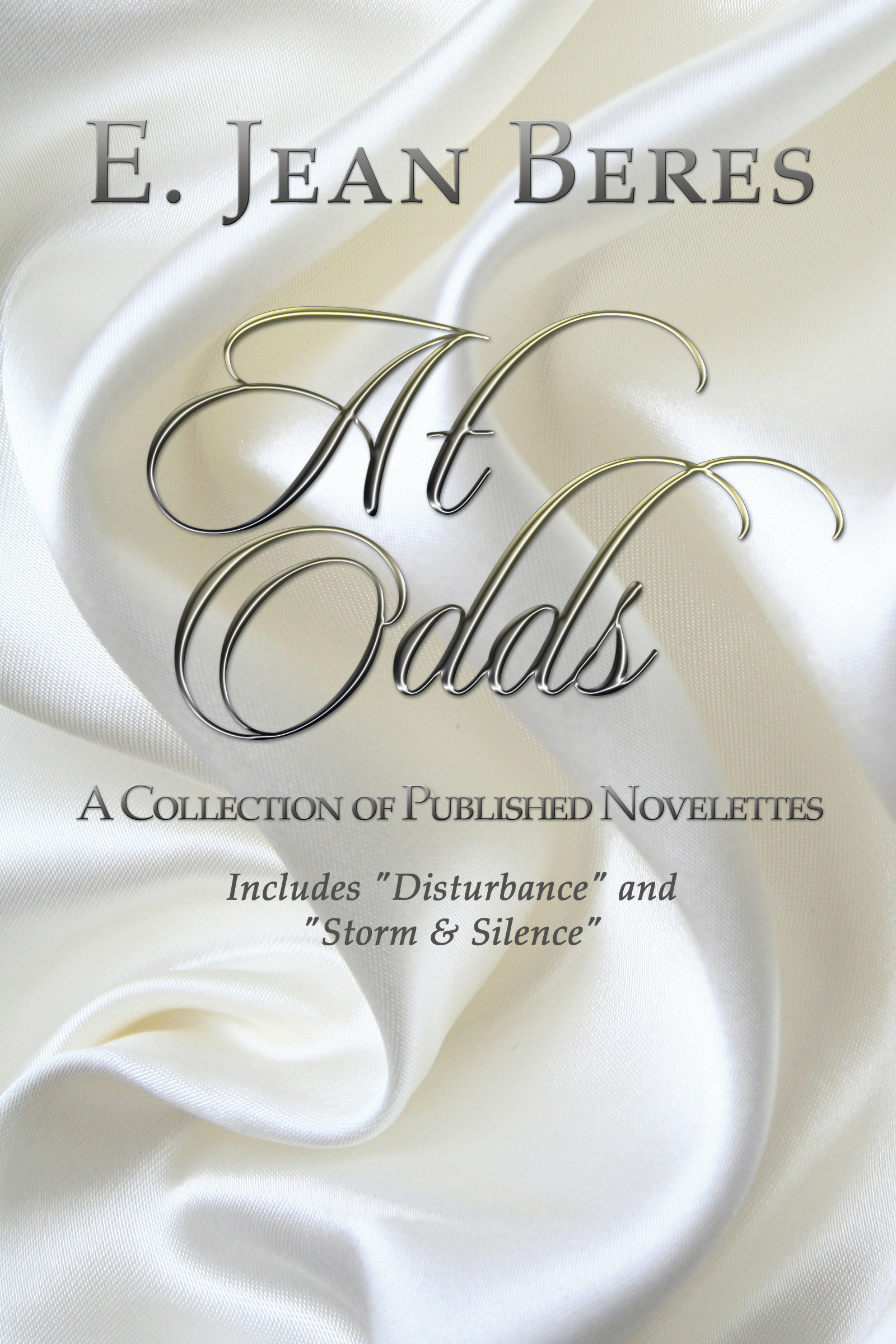 At Odds: A Collection of Published Novelettes