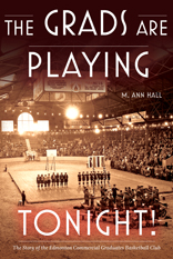 Grads Are Playing Tonight! (The) By: M. Ann Hall