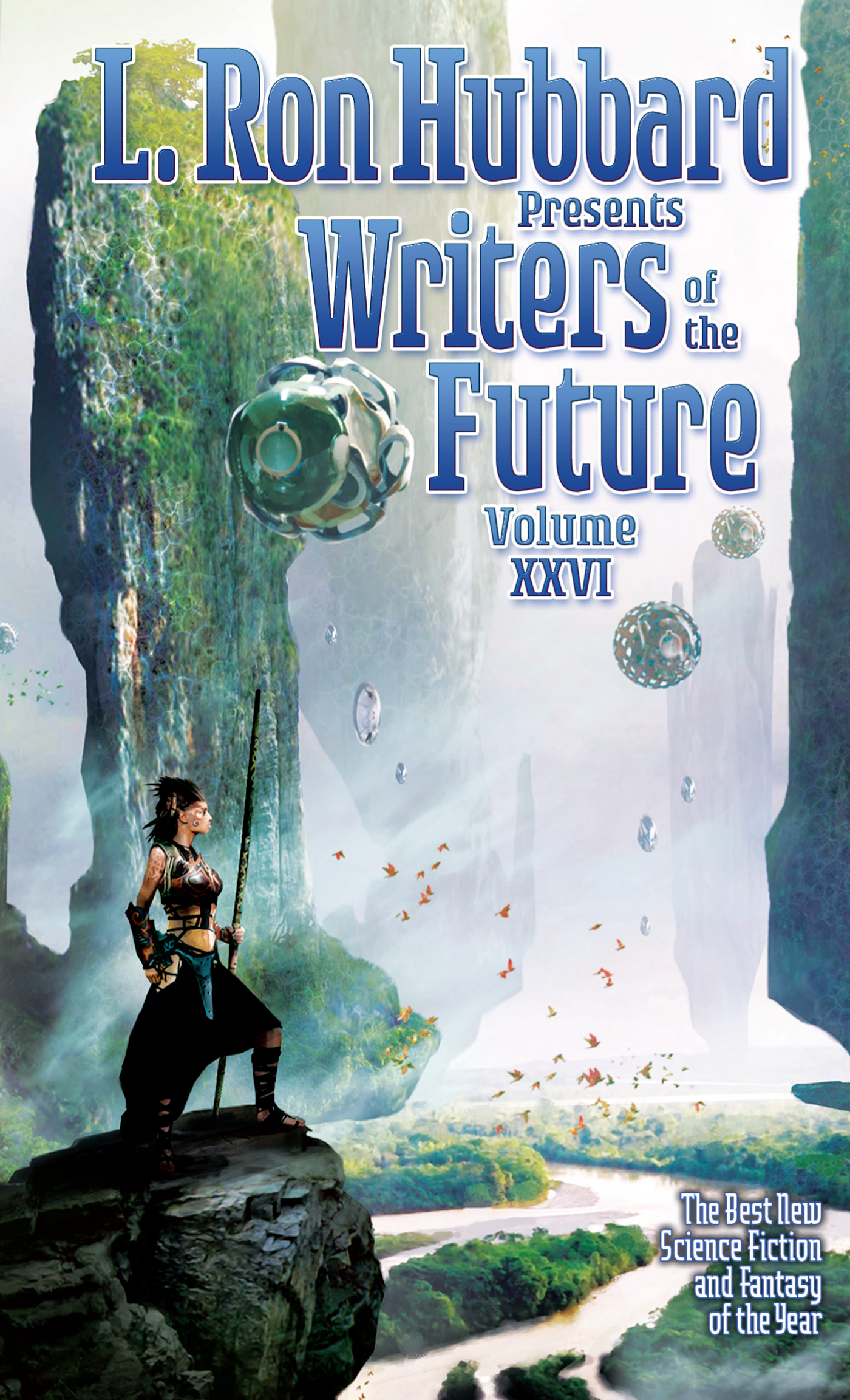Writers of the Future, Vol 26 By: L. Ron Hubbard