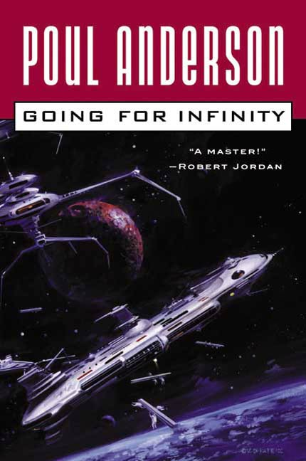 Going For Infinity By: Poul Anderson