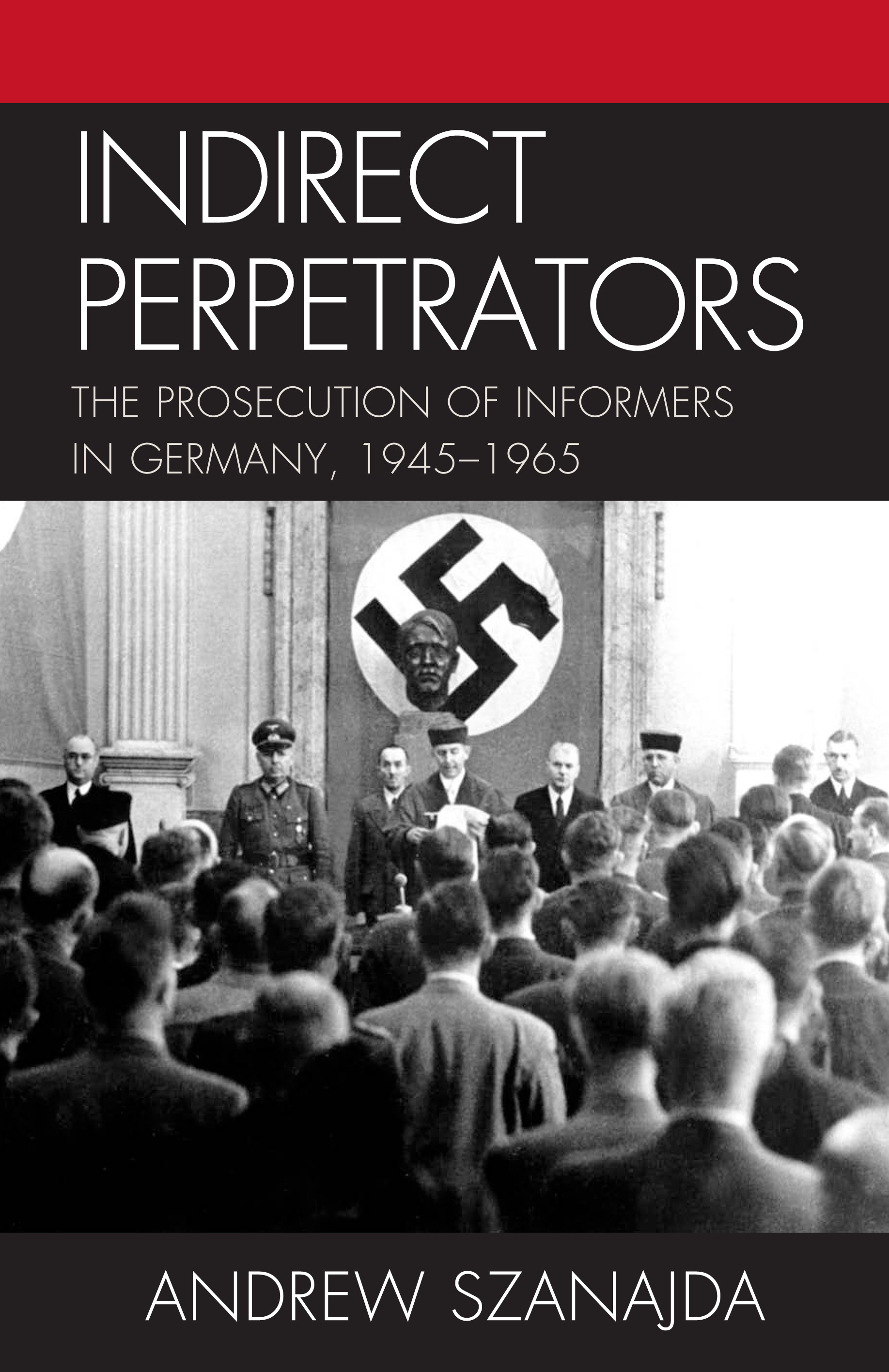 Indirect Perpetrators By: Andrew Szanajda
