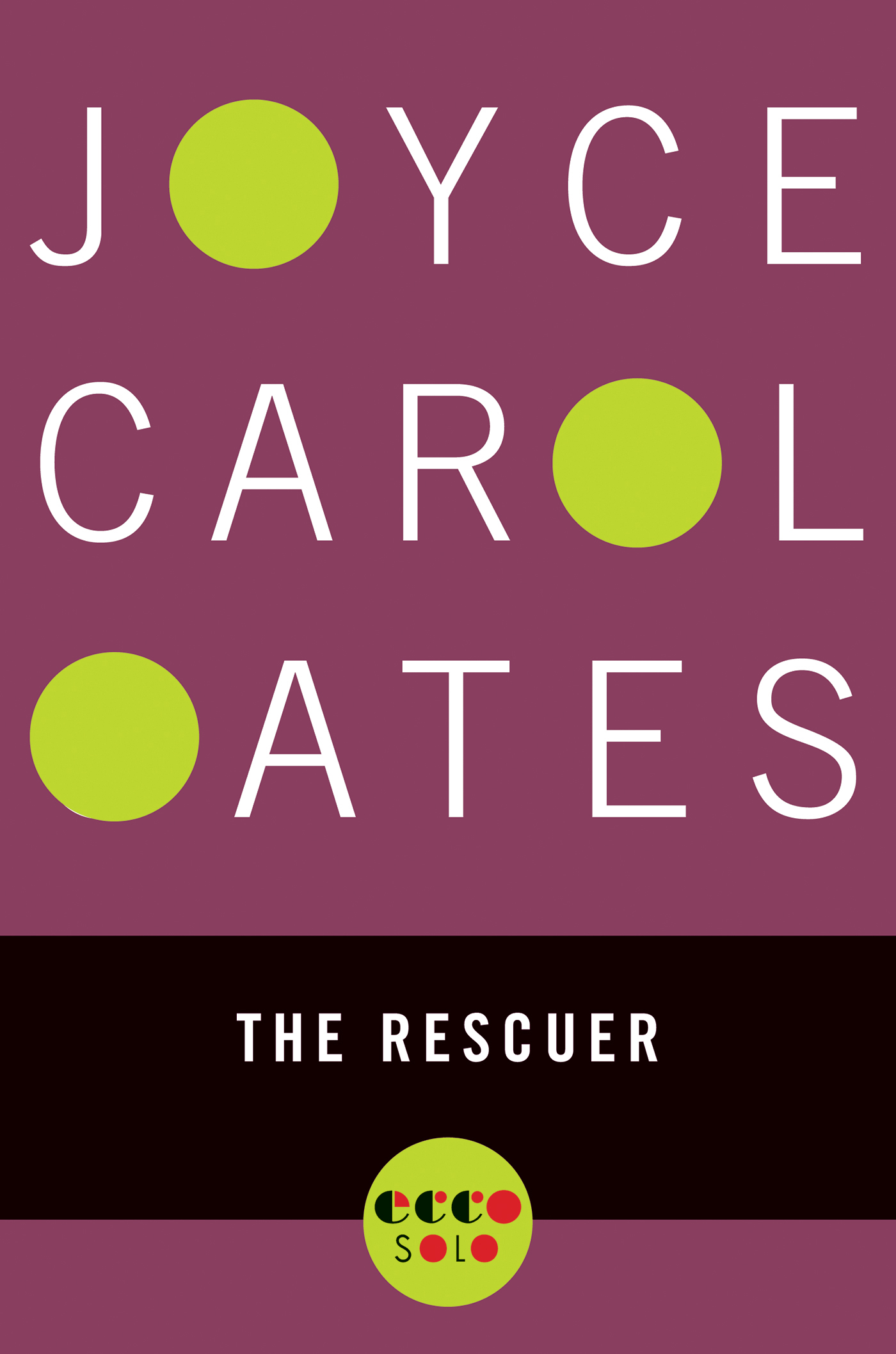 The Rescuer By: Joyce Carol Oates