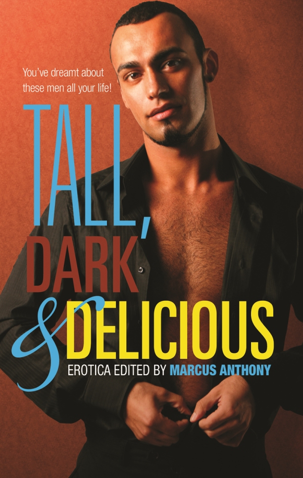 TALL, DARK and DELICIOUS